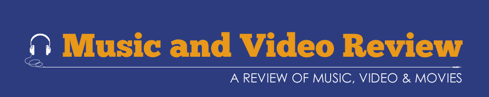 Music and Video Review